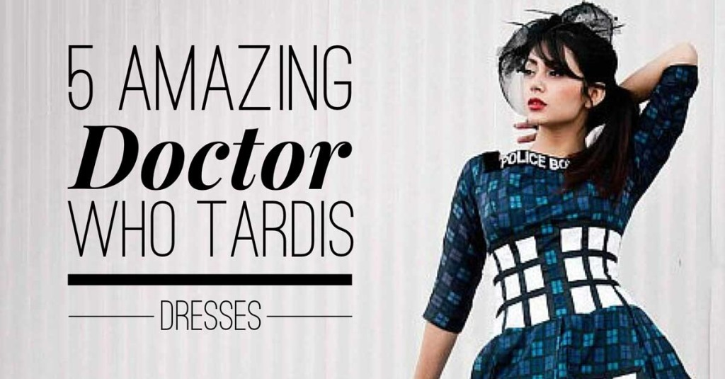 5 Amazing Doctor Who Tardis Dresses