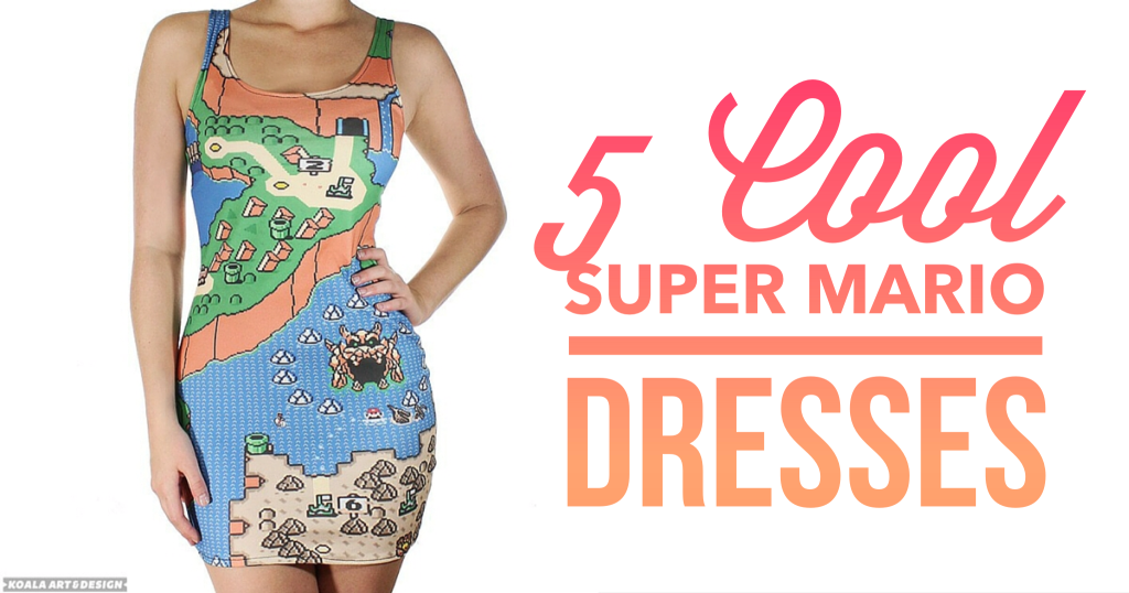 5 Cool Super Mario Dresses