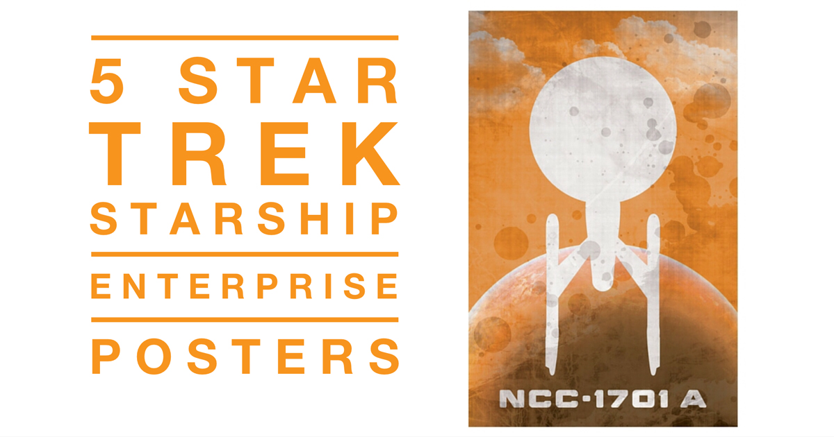 5 Star Trek Enterprise Ship Posters