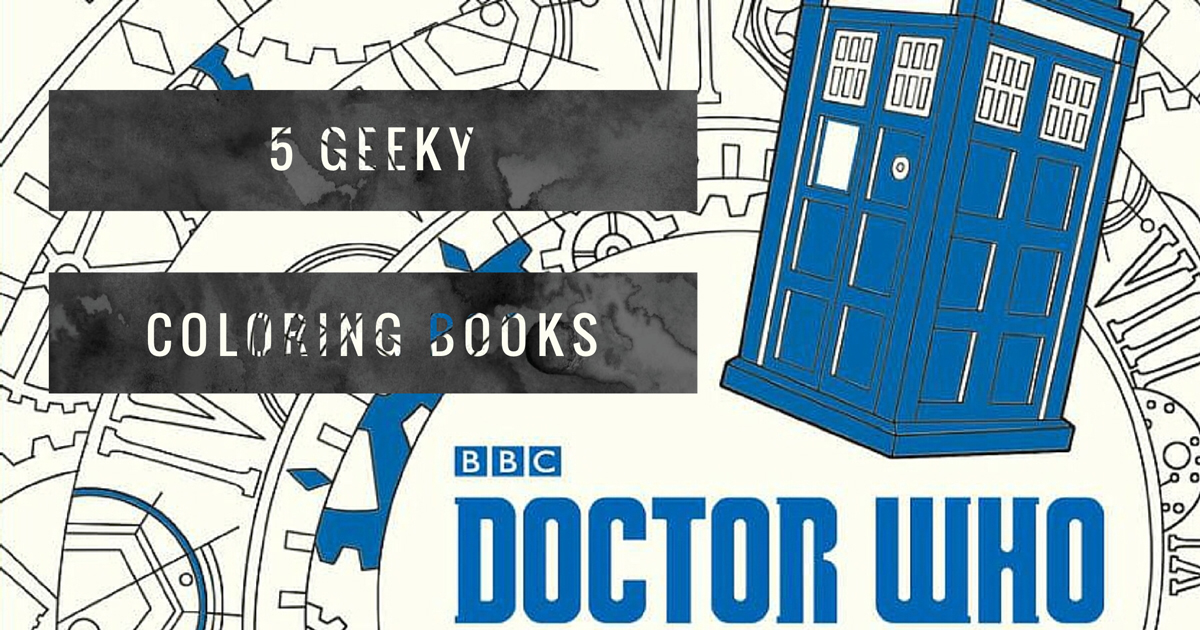 5 Geeky Coloring Books