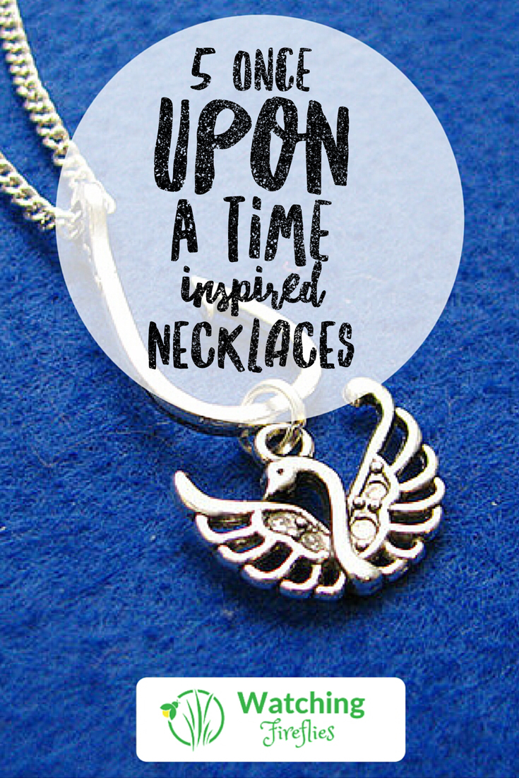 5 Once Upon A Time Inspired Necklaces