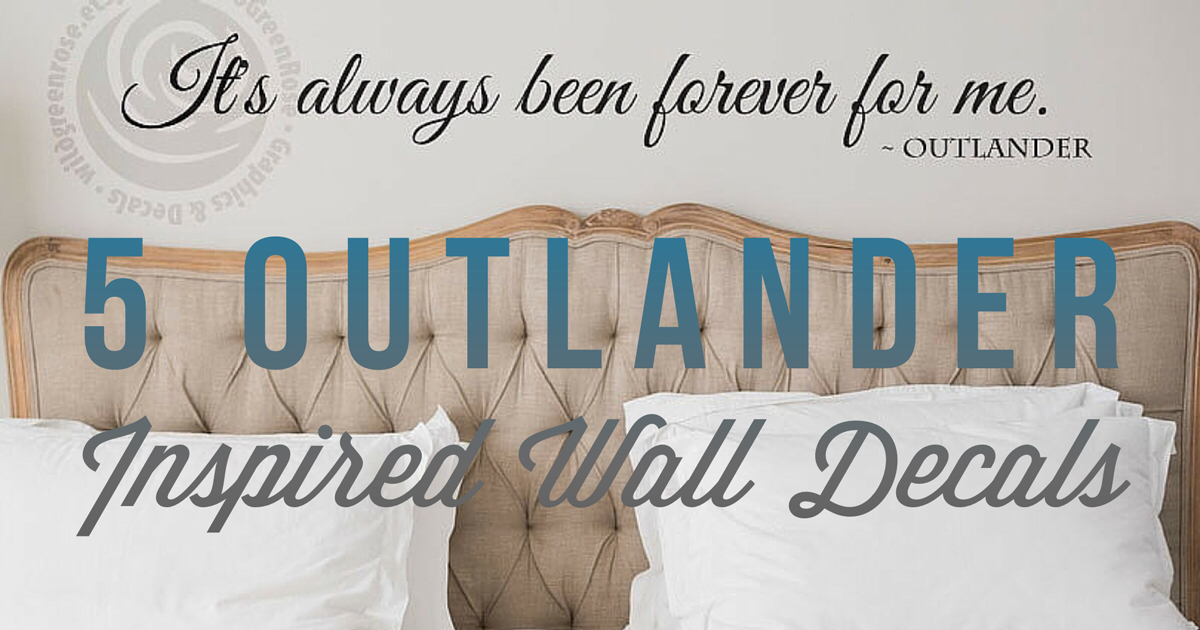 5 Outlander Inspired Wall Decals