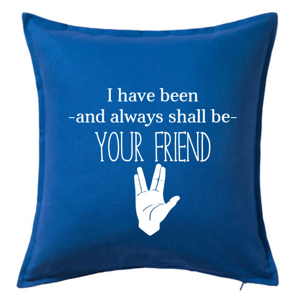 Always Your Friend Spock Pillow