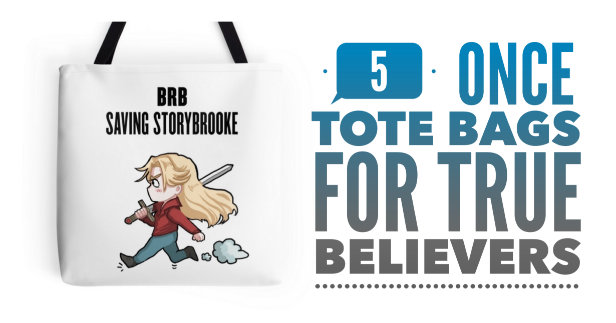 5 Once Totes Bags for True Believers