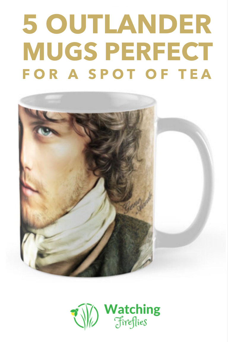 5 Outlander Mugs Perfect For A Spot Of Tea