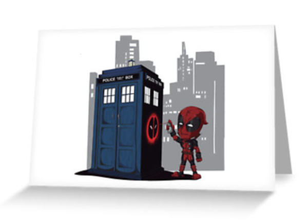 Dead pool and the Tardis Birthday Card