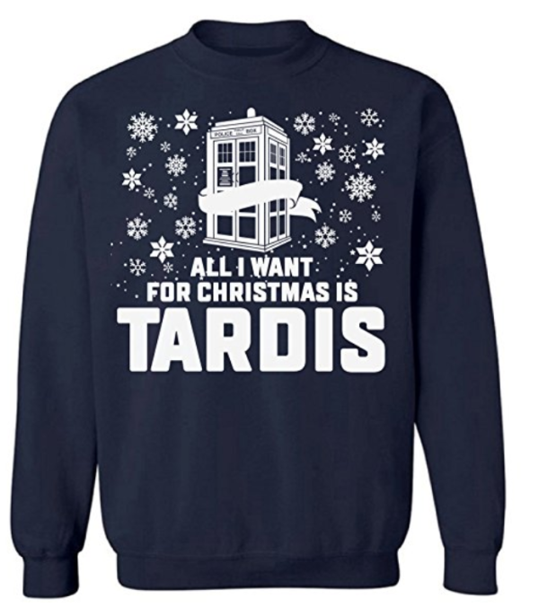 All I Want For Christmas Is Tardis Doctor Who Ugly Christmas Sweater